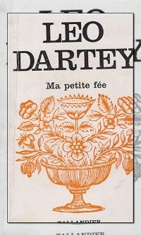 DARTEY Leo – Ma petite fée - Tallandier