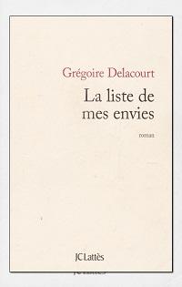 DELACOURT Grégoire – La liste de mes envies