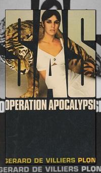 DE VILLIERS Gérard – SAS Opération Apocalypse - Plon