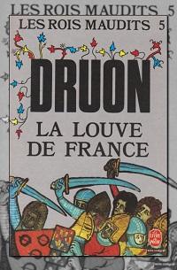 DRUON Maurice – La louve de France – Les rois maudits 5 – Le Livre de poche