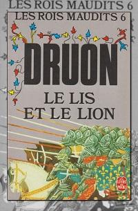 DRUON Maurice – Le lis et le lion – Les rois maudits 6 – Le Livre de poche