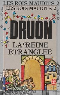DRUON Maurice – la reine étranglée – Les rois maudits 2 – Le Livre de poche