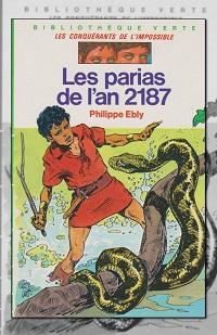 EBLY Philippe – Les parias de l'an 2187 - Hachette