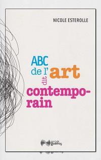 ESTEROLLE Nicole – ABC de l'art dit contemporain