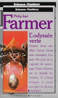 FARMER Philip José – L'odyssée Verte