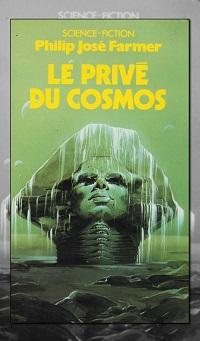 FARMER Philip José – Le privé du cosmos