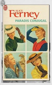 FERNEY Alice – Paradis conjugal