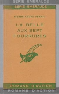 FERNIC Pierre-André – La belle aux sept fourrures – Le Masque
