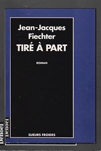 Tiré à part de Jean-Jacques FIECHTER – Denoël