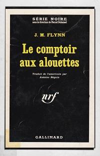 FLYNN J.M. – Le comptoir aux alouettes