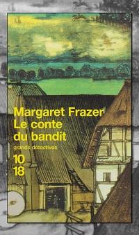 FRAZER Margaret – Le conte du bandit – 10 18