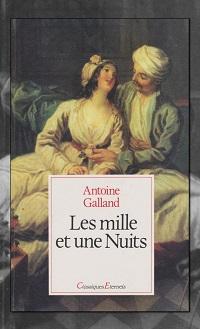 GALLAND Antoine – Les mille et une nuits - PML