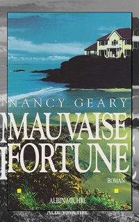 GEARY Nancy – Mauvaise fortune – Albin Michel