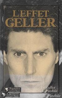 GELLER Uri ET PLAYFAIR Guy Lyon – L'effet Geller - Pygmalion