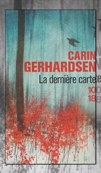 GERHARDSEN Carin – La dernière carte – 10 18