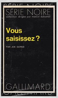 GORES Joe – Vous saisissez ?