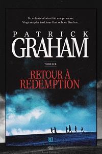 GRAHAM Patrick – Retour à Rédemption