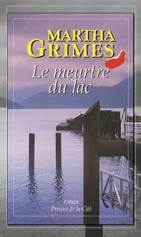 GRIMES Martha – Le meurtre du lac – Presses de la Cité