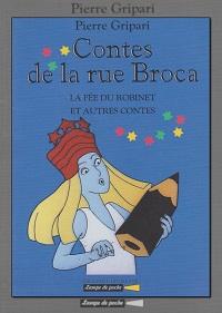 GRIPARI Pierre – Contes de la rue Broca - La fée du robinet et autres contes - Grasset Jeunesse