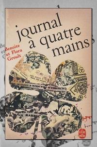 GROULT Benoîte et Flora – Journal à quatre mains – Le Livre de poche
