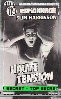 Haute tension de Slim HARRISSON, Editions Atlantic