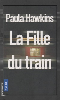 HAWKINS Paula – La fille du train - Pocket
