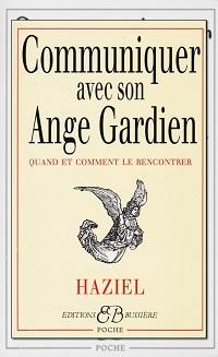 HAZIEL – Communiquer avec son Ange Gardien