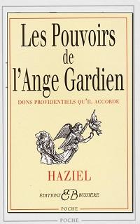 HAZIEL – Les pouvoir de l'Ange gardien