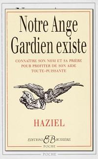 HAZIEL – Notre Ange gardien existe
