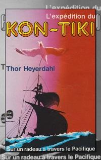 HEYERDAHL Thor – L'expédition du Kon-Tiki – Le Livre de poche