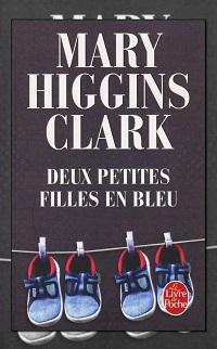 HIGGINS CLARK Mary – Deux petites filles en bleu