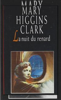HIGGINS CLARK Mary – La nuit du renard – France Loisirs