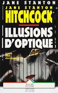HITCHCOCK Jane Stanton – Illusions d'optique