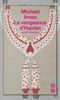 INNES Michael – La vengeance d'Hamlet – 10/18