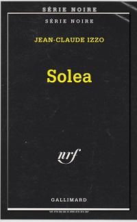 IZZO Jean-Claude – Solea - Gallimard