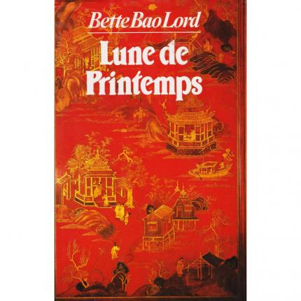 BAO LORD Bette  – Lune de printemps face - bouquinerie indépendante en ligne culture okaz