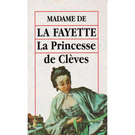 LA FAYETTE Madame de – La Princesse de Clèves et autres romans - Editions Booking International face - Bouquinerie indépendante