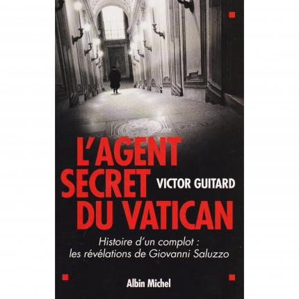 GUITARD Victor, L'agent secret du Vatican – Albin Michel 2004 Face - Bouquinerie en ligne culture okaz