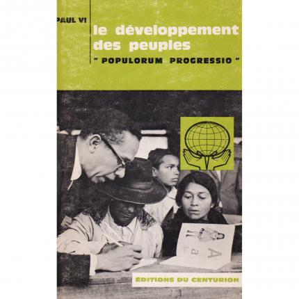 PAUL VI – Le développement des peuples « Populorum Progressio » – Editions du Centurion 1967 Face - Bouquinerie en ligne culture