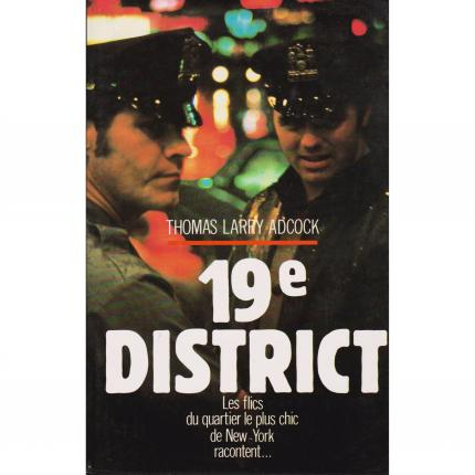 ADCOCK Thomas Larry - 19e district - France Loisirs 1987 Face - Bouquinerie en ligne culture okaz