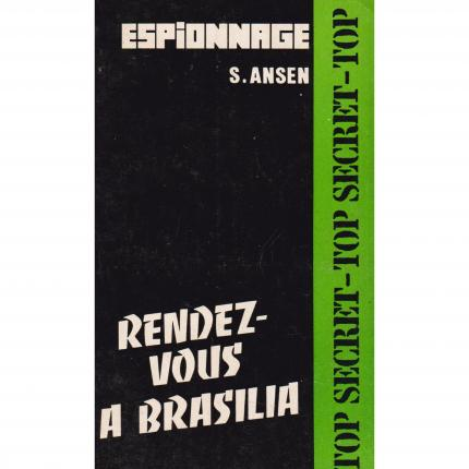 ANSEN Swen - Rendez-vous à Brasilia - Atlantic Top secret Espionnage 196 Face - Bouquinerie en ligne culture okaz