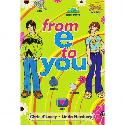D'LACEY Chris et NEWBERY Linda, From e to you – Scholastic Press 2000 Face - Bouquinerie en ligne culture okaz