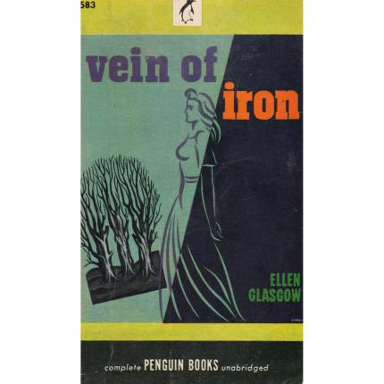 GLASGOW Ellen, Vein of Iron – Penguin Books 1946 Face - Bouquinerie en ligne culture okaz