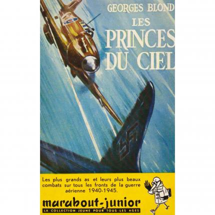BLOND Georges - Les princes du ciel - Marabout Junior 6 Face - Bouquinerie en ligne culture okaz