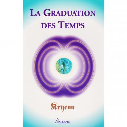Kryeon, La graduation des temps de Lee CARROLL, Ariane éditions Couverture - Bouquinerie en ligne culture okaz
