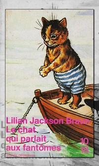 JACKSON BRAUN Lilian – Le chat qui parlait aux fantômes