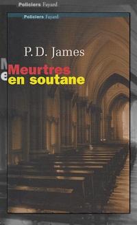 JAMES P.D. – Meurtres en soutane - Fayard