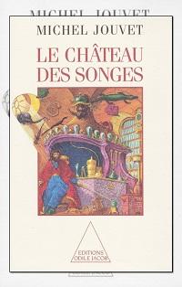 JOUVET Michel – Le château des songes