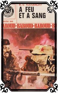KARANOFF R.-V. – A feu et à sang