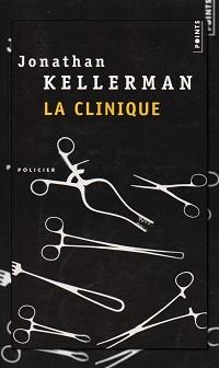 KELLERMAN Jonathan – La clinique